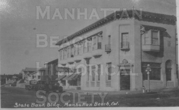 State Bank Building at 201 Center St. (now Manhattan beach Blvd.).